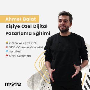 Dijital Pazarlama Eğitimi Ahmet Balat